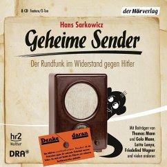 Geheime Sender, 8 Audio-CDs - Sarkowicz, Hans