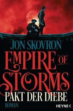 Pakt der Diebe / Empire of Storms Bd.1 - Skovron, Jon