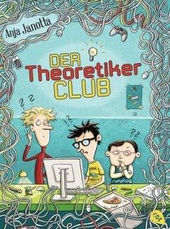 Der Theoretikerclub / Der Theoretiker Club Bd.1 - Janotta, Anja