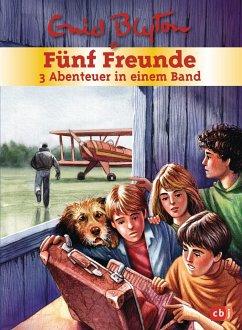 Fünf Freunde - 3 Abenteuer in einem Band / Fünf Freunde Sammelbände Bd.7 - Blyton, Enid