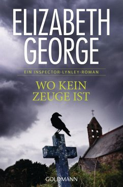 Wo kein Zeuge ist / Inspector Lynley Bd.13 - George, Elizabeth