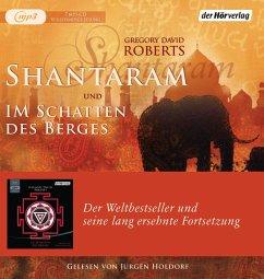 Shantaram und Im Schatten des Berges, 7 MP3-CD - Roberts, Gregory D.