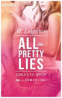 Erkenne mich / All the pretty lies Bd.1