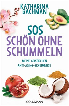 SOS - Schön ohne Schummeln - Bachman, Katharina