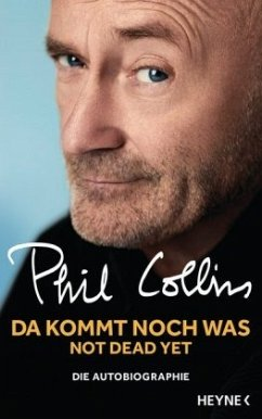 Da kommt noch was - Not dead yet - Collins, Phil