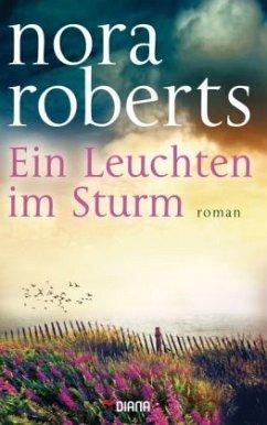Ein Leuchten im Sturm (Restexemplar) - Roberts, Nora