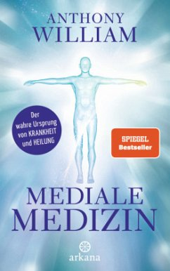 Mediale Medizin - William, Anthony