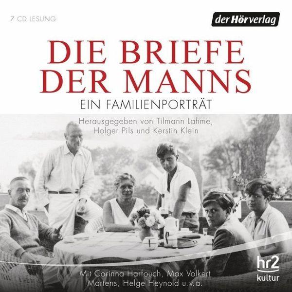 Die Briefe der Manns, 7 Audio-CDs - Tilmann Lahme, Holger Pils, Kerstin Klein