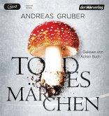 Todesmärchen / Sabine Nemez und Maarten Sneijder Bd.3 (1 MP3-CD)
