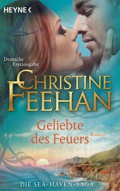Geliebte des Feuers / Sea Haven Bd.5 - Feehan, Christine