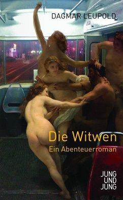 Die Witwen - Leupold, Dagmar