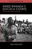 Inside Rwanda's /Gacaca/ Courts: Seeking Justice After Genocide