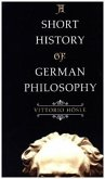 A Short History of German Philosophy