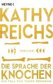 Die Sprache der Knochen / Tempe Brennan Bd.18