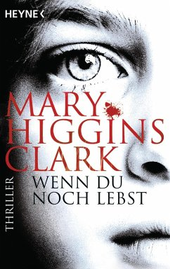 Wenn du noch lebst - Clark, Mary Higgins