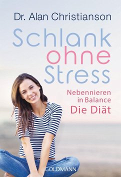 Schlank ohne Stress - Christianson, Alan