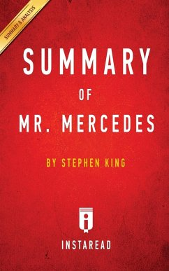 Summary of Mr. Mercedes: By Stephen King Includes Analysis