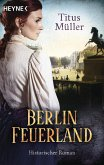 Berlin Feuerland