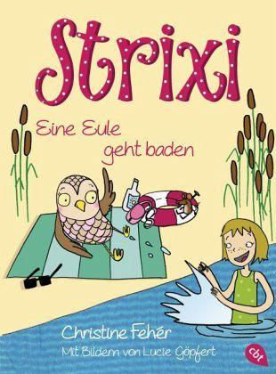 Buch-Reihe Strixi von Christine Fehér