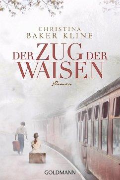 Der Zug der Waisen - Kline, Christina Baker