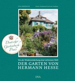 Der Garten von Hermann Hesse - Eberwein, Eva