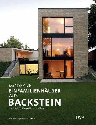 Moderne Einfamilienhäuser aus Backstein - Kallfelz, Jens; Ricklefs, Katharina