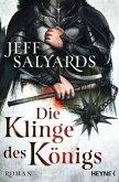 Die Klinge des Königs / Klingen Bd.2