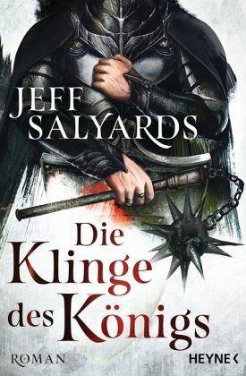 Die Klinge des Königs / Klingen Bd.2 - Salyards, Jeff