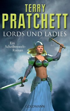 Lords und Ladies / Scheibenwelt Bd.14 - Pratchett, Terry