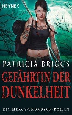 Gefährtin der Dunkelheit / Mercy Thompson Bd.8