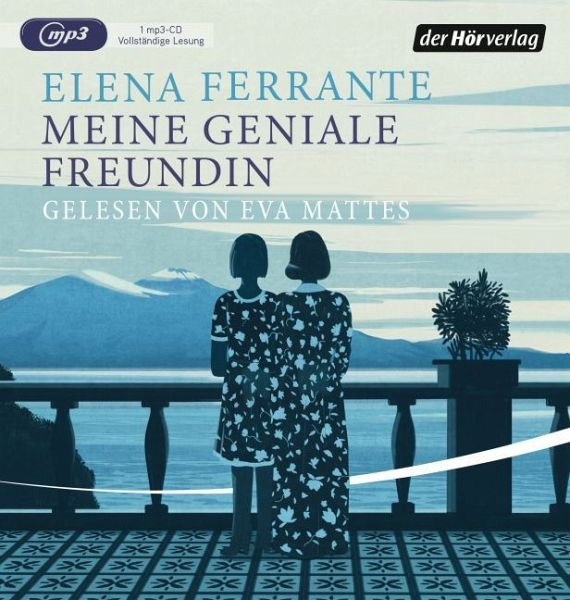 Meine geniale Freundin / Neapolitanische Saga Bd.1 (1 MP3-CDs) - Ferrante, Elena