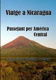 Viatge a Nicaragua.Passejant per Amèrica Central