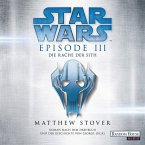 Star Wars(TM) - Episode III - Die Rache der Sith / Star Wars Bd.3 , 2 MP3-CDs