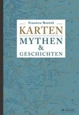 Karten: Mythen & Geschichten