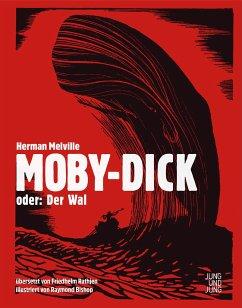 Moby-Dick; oder: Der Wal - Melville, Herman