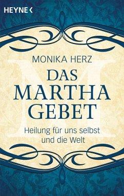 Das Martha-Gebet - Herz, Monika