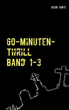 60-Minuten-Thrill Band 1-3 Komplett