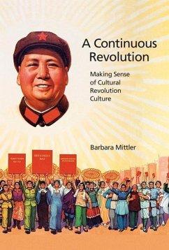 A Continuous Revolution - Mittler, Barbara