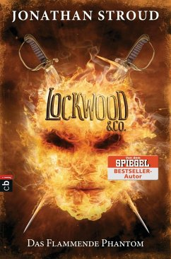 Das Flammende Phantom / Lockwood & Co. Bd.4 - Stroud, Jonathan
