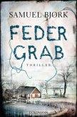 Federgrab / Kommissar Munch Bd.2
