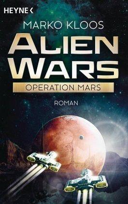 Buch-Reihe Alien Wars von Marko Kloos