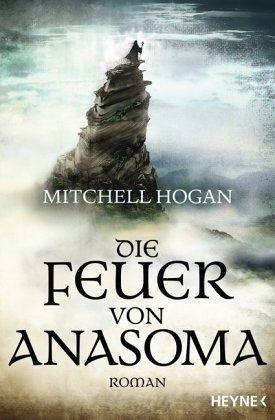 Die Feuer von Anasoma - Hogan, Mitchell