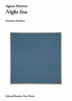 Agnes Martin - Hudson, Suzanne P.