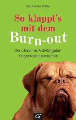 So klappt´s mit dem Burn-out