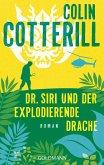 Dr. Siri und der explodierende Drache / Dr. Siri Bd.8