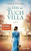 Das Erbe der Tuchvilla / Tuchvilla Bd.3