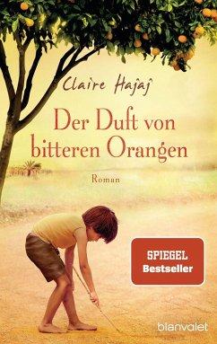 Der Duft von bitteren Orangen - Hajaj, Claire