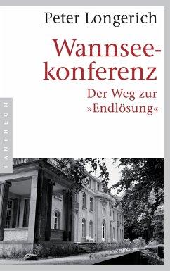 Wannseekonferenz - Longerich, Peter
