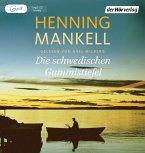 Die schwedischen Gummistiefel (1 MP3-CD)