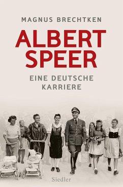 Albert Speer - Brechtken, Magnus